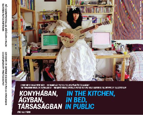Konyhaban agyban tarsasagban In the kitchen in bed in public